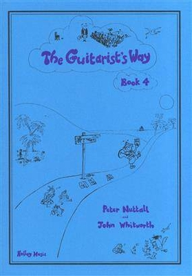 Guitarist's Way / The Guitarist's Way Book 4 / Peter Nuttall / Holley Music
