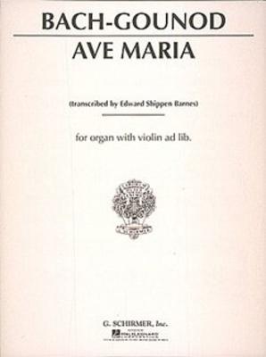 Organ Solo / Ave Maria Orgue Charles Gounod / Charles Gounod / Johann Sebastian Bach / G. Schirmer