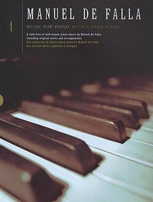 Music For Piano Volume 1 / Manuel de Falla / Chester Music