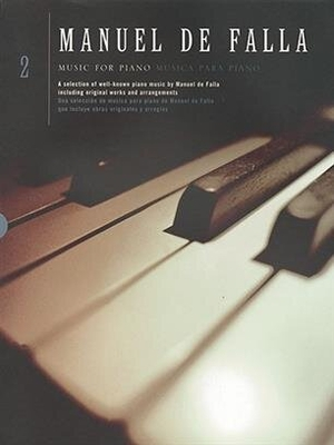 Music For Piano Volume 2 / Manuel de Falla / Chester Music