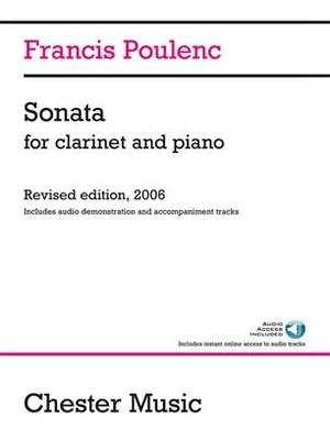 Sonata For Clarinet And Piano Francis Poulenc / Francis Poulenc / Millan Sachiana / Chester Music