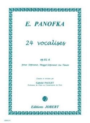 Vocalises Vol.1 Op.81A (24) Heinrich Panofka Gabriel Paulet / Heinrich Panofka / Jobert