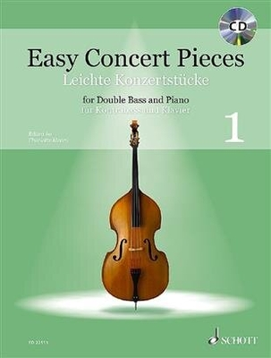 Easy Concert Pieces / Easy Concert Pieces Band 1 25 Easy Pieces from 5 Centuries in half and 1st Position Double Bass and Piano / Charlotte Mohrs / Schott