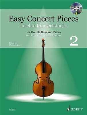 Easy Concert Pieces Band 2 24 Easy Pieces From 5 Centuries Using Half To 3Rd Position Double Bass and Piano / Charlotte Mohrs / Schott