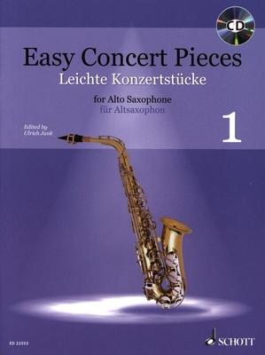 Easy Concert Pieces / Easy Concert Pieces Band 1 Saxophone Alto et Piano / Ulrich Junk / Schott