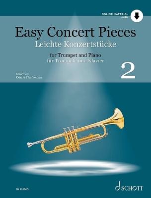 Easy Concert Pieces / Easy Concert Pieces Band 2 19 Pieces from 5 Centuries Trompette et Piano / Kristin Thielemann / Schott