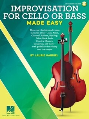 Instrumental / Improvisation for Cello or Bass Made Easy / Laurie Gabriel / Hal Leonard