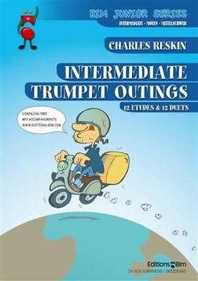 Intermediate Trumpet Outings 12 études et 12 duos pour trompette / Charles Reskin / BIM