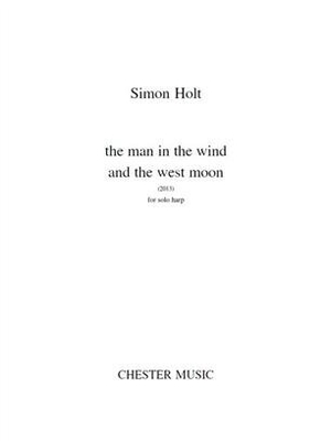 The Man In The Wind And The West Moon Harpe Simon Holt / Simon Holt / Chester Music