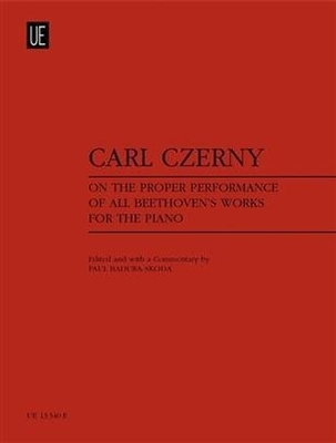 On the Proper Performance of all Beethovens Works Carl Czerny / Carl Czerny / Universal Edition