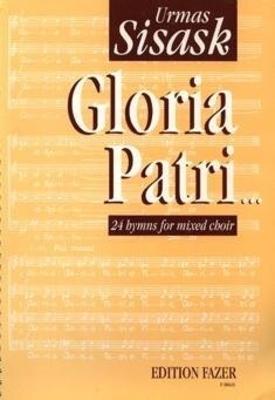Gloria patri, cplt op. 17 Urmas Sisask 24 geistliche Lieder / Urmas Sisask / Fennica Gehrmann