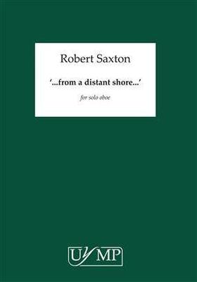 from a distant shore Robert Saxton / Robert Saxton / University of York Music Press