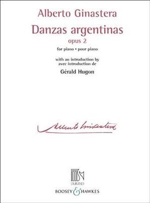 Danses Argentines pour piano – avec introduction de Gérald Hugon Danzas argentinas Alberto Ginastera / Alberto Ginastera / Durand