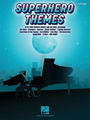 Easy Piano Songbook / Superhero Themes 14 of Your Favorite Heroes and She-Roes /  / Hal Leonard