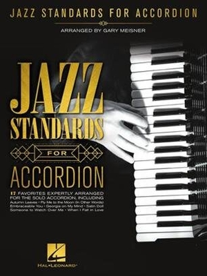 Accordion / Jazz Standards for Accordion Gary Meisner /  / Hal Leonard