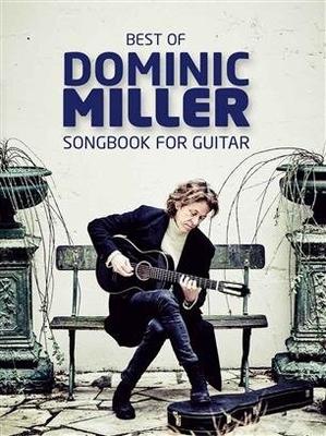 Best Of Dominic Miller Songbook For Guitar / Dominic Miller / Bosworth