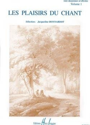 Jacqueline Bonnardot / Les Plaisirs du chant Vol.1 / BONNARDOT Jacqueline / Henry Lemoine