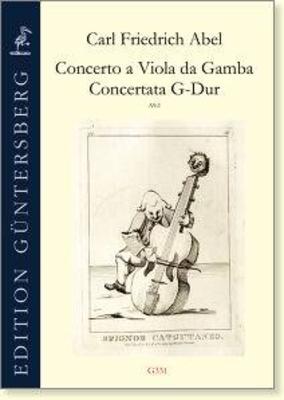 Concerto a Viola da Gamba Concertata in G major for Viola da Gamba, two Violins, Viola, and Basso, A9:2 Carl Friedrich Abel / Carl Friedrich Abel / Guntersberg