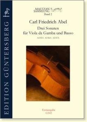 Maltzan Collection Vol. 2, Three Sonatas (C minor, G minor, A minor) Carl Friedrich Abel / Carl Friedrich Abel / Guntersberg