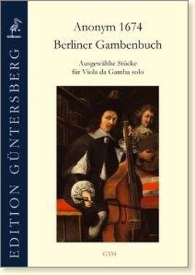 Berliner Gambenbuch Anonyme / Anonyme / Guntersberg