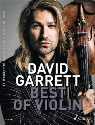 David Garrett Best Of Violin 16 Wonderful Songs from Classic to Rock / David Guetta / Schott