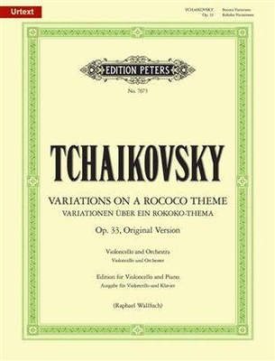 Edition Peters Green Series / Variations On A Rococo Theme Op.33 Pyotr Ilyich Tchaikovsky / Pyotr Ilyich Tchaikovsky / Peters