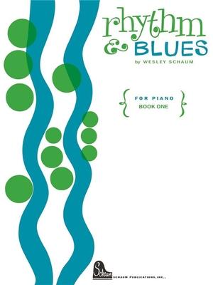 Rhythm & Blues Book 1 / Wesley Schaum / Bosworth