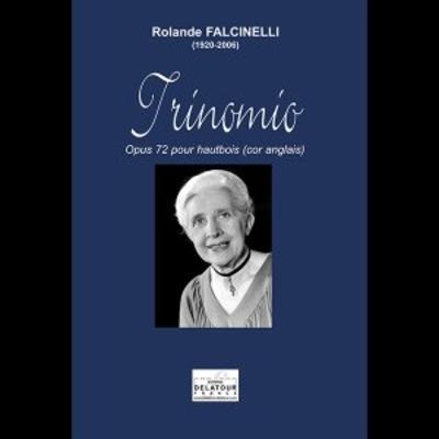 Trinomio pour hautbois ou cor anglais / Rolande Falcinelli / Delatour