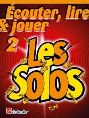 couter, Lire  et Jouer / couter, Lire & Jouer 2- Les Solos / Jean Castelain / Michiel Oldenkamp / De Haske