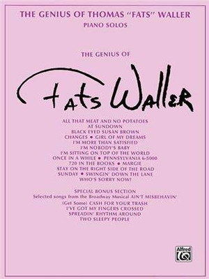 The Genius of Thomas Fats Waller / Fats Waller / Alfred Publishing