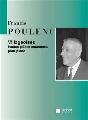 Villageoises – Petite Pieces Enfantines / Francis Poulenc / Salabert