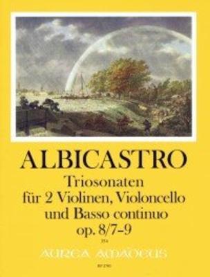 12 Triosonaten op. 8 – Band III: Sonaten 7-9 für 2 Violinen, Violoncello und Bc. / Henricus ALBICASTRO / Harry Joelson / Amadeus
