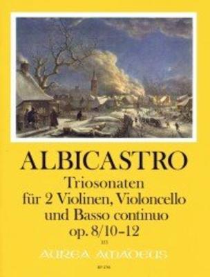 12 Triosonaten op. 8 – Band IV: Sonaten 10-12 für 2 Violinen, Violoncello und Bc. / Henricus ALBICASTRO / Harry Joelson / Amadeus