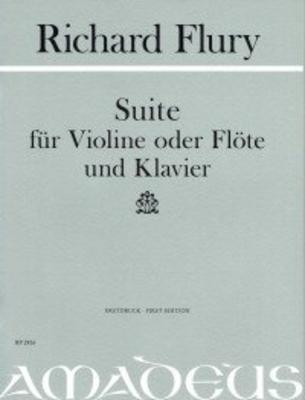 Suite – 1951 – (Erstdruck) für Violine oder Flöte und Klavier ERSTDRUCK  Nach dem Autograph herausgegeben / Richard Flury / Amadeus