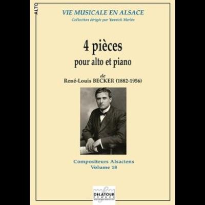 Compositeurs Alsaciens / 4 pièces pour alto et piano / René-Louis BECKER / Delatour