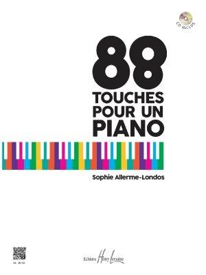 88 touches pour un piano / Sophie Allerme Londos / Henry Lemoine