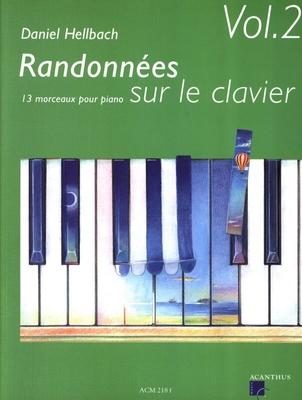 Randonnées sur le Clavier Vol. 2 13 Morceaux pour Piano / Daniel Hellbach / Acanthus