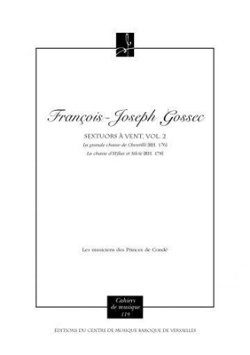 Sextuors à vents, vol. 2 / François-Joseph GOSSEC / Charles HNIN / Centre de Musique Baroque de Versailles