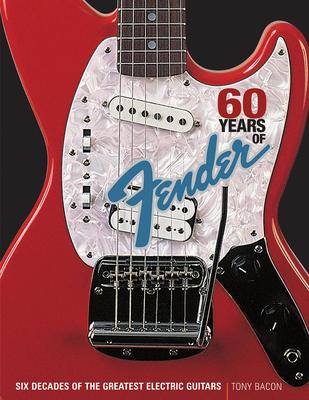 Book / 60 Years Of Fender /  / Backbeat Books