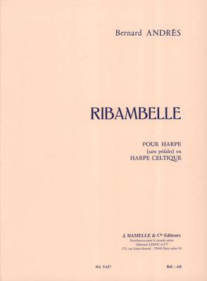 Ribambelle / Bernard Andres / Leduc