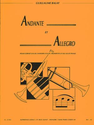 Andante et Allegro Pour cornet en Sib ou saxhorn Sib ou trompette en Ut our Sib et piano / Guillaume Balay / Leduc
