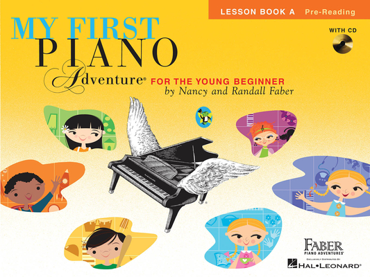 Faber Piano Adventures / My First Piano Adventure – Lesson Book A / Nancy Faber / Randall Faber / Faber Music