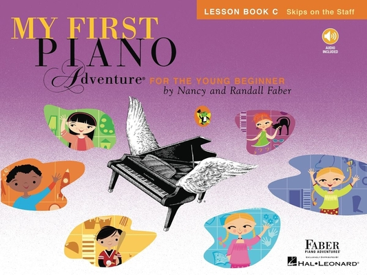 Faber Piano Adventures / My First Piano Adventure – Lesson Book C / Nancy Faber / Randall Faber / Faber Music