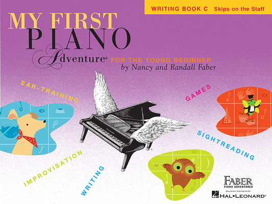 Faber Piano Adventures / My First Piano Adventure – Writing Book C / Nancy Faber / Randall Faber / Faber Music