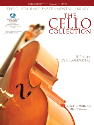 String Solo / The Cello Collection Intermediate to Advanced Level / G. Schirmer Instrumental Library /  / G. Schirmer