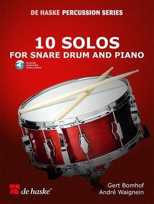 De Haske Percussion Series / 10 Solos for Snare Drum and Piano / Gert Bomhof / André Waignein / De Haske