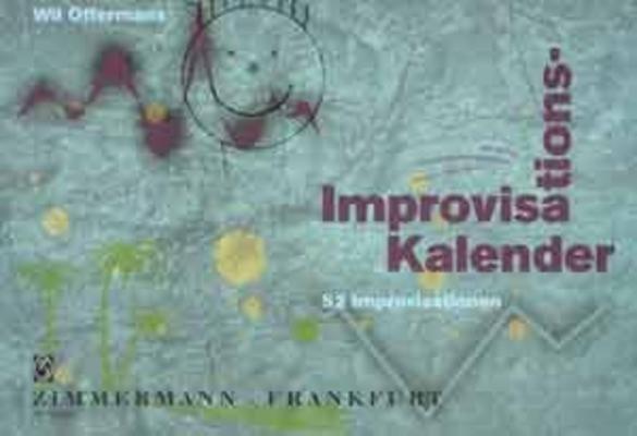 Improvisations Kalender / Will Offermans / Zimmermann