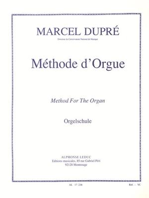Methode D'Orgue / Marcel Dupré / Alphonse Leduc