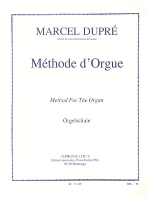 Methode D'Orgue / Marcel Dupré / Leduc