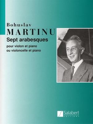 Sept Arabesques Pour Violon Et Piano / Bohuslav Martinu / Salabert